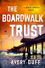 The Boardwalk Trust (Beach Lawyer Book 2)