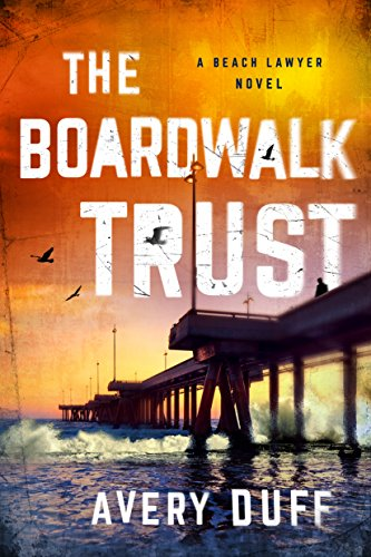 The Boardwalk Trust (Beach Lawyer Book 2)