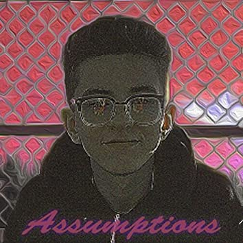 Assumptions (feat. Sergey O)