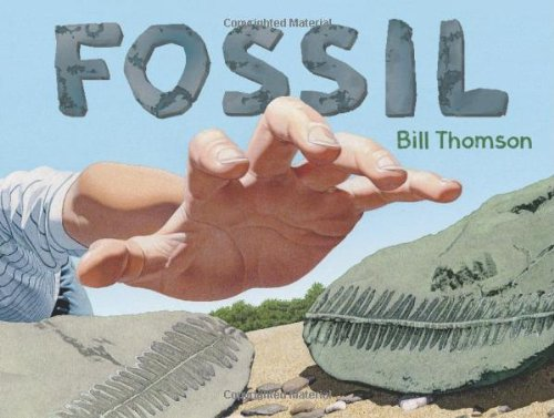 Compare Textbook Prices for Fossil  ISBN 9781477847008 by Thomson, Bill,Thomson, Bill