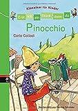 Erst ich ein Stück, dann du - Klassiker für Kinder - Pinocchio: Für das gemeinsame Lesenlernen ab der 1. Klasse (Erst ich ein Stück... Klassiker für Leseanfänger, Band 5)