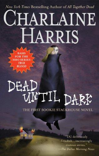 Dead Until Dark (Southern Vampire Mysteries, No. 1)
