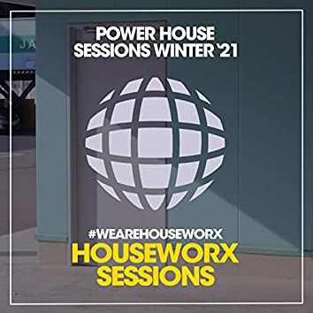 Power House Sessions (Winter '21)