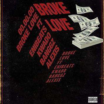 Broke Love (feat. Kwado, Banggz & Alexis)