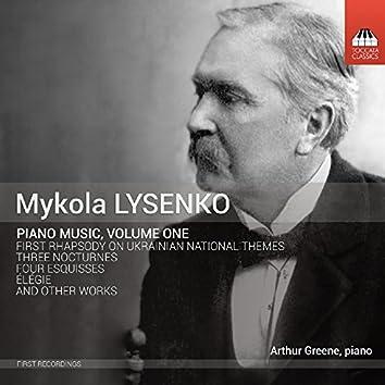 Mykola Lysenko: Piano Music, Vol. 1