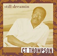 Still Dreaming by Ct Thompson (2004-03-10)
