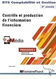 Comptabilité et Gestion BTS 2e année Contrôle et production de l'information financière - Processus 2 Applications PGI & Ateliers professionnels