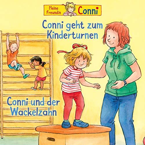 Conni geht zum Kinderturnen / Conni und der Wackelzahn cover art