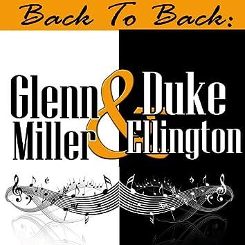 Back To Back: Glenn Miller & Duke Ellington