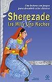 Sherezade y Las Mil y Una Noches: 9 (Para descubrir a los clásicos)