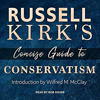 Russell Kirk's Concise Guide to Conservatism audiobook cover art