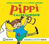 Pippi Calzelunghe letto da Marina Massironi. Audiolibro. CD Audio formato MP3...