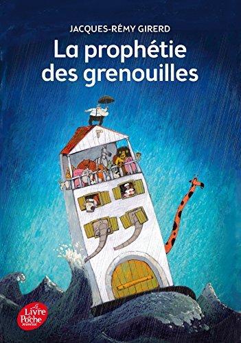 La Prophetie Des Grenouilles by Jacques-Remy Girerd (2014-08-13)