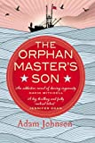 The Orphan Master's Son by Adam Johnson (2012-02-16)