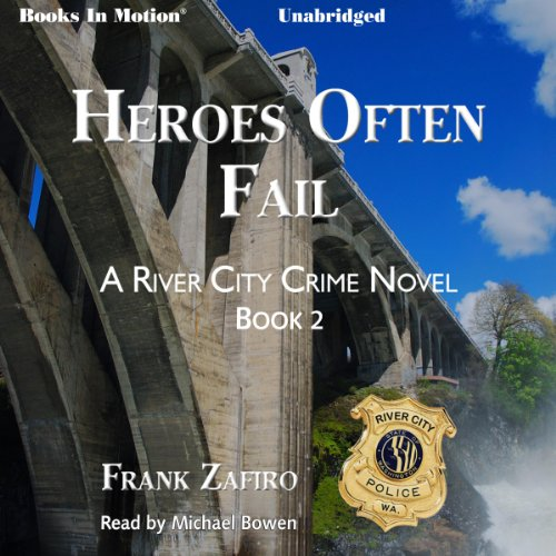 Heroes Often Fail Audiobook By Frank Zafiro cover art