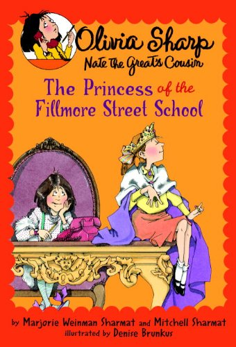 Olivia Sharp: The Princess of the Fillmore Street School