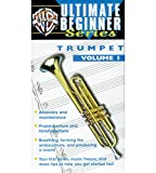 Ultimate Beginner Series: Trumpet 1 [VHS]