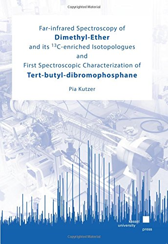 Far-infrared Spectroscopy of Dimethyl-Ether and its <sup>13</sup>C-enriched Isotopologues and First Spectroscopic Characterization of Tert-butyl-dibromophosphane