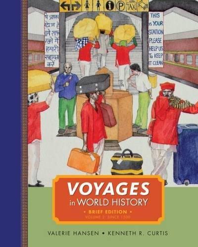 Voyages in World History, Volume II, Brief