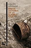 Breve historia de la guerra civil (Contemporánea)