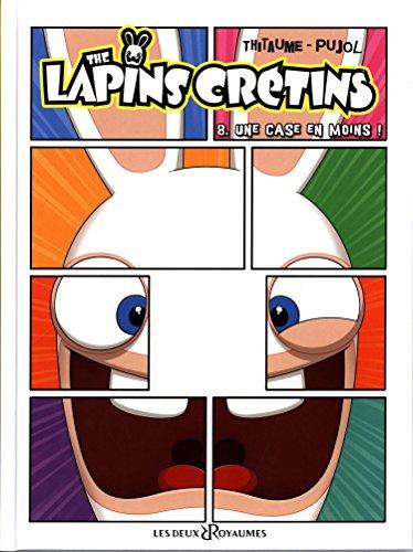 The Lapins Crétins - Tome 08: Une case en moins !