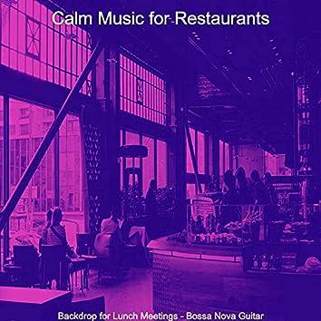 Backdrop for Lunch Meetings - Bossa Nova Guitar