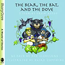 The Bear, the Bat, and the Dove (Story Cove)