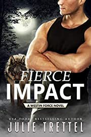 Fierce Impact (Westin Force Book 1)
