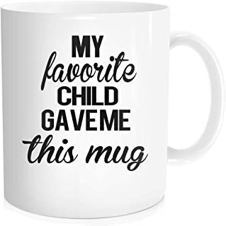 Hasdon-Hill Funny Coffee Mug for Men Women Mom Dad My Favorite Child Gave Me This Mug, Best Birthday Gifts from Son Daughter Kids for Parents, Unique Cut Cup for Aunt Uncle 11 oz Bone China White