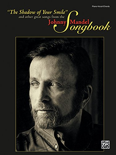Johnny Mandel Songbook: Piano - Vocal - Chords