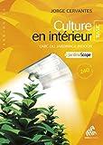 culture en interieur ; l'abc du jardinage indoor