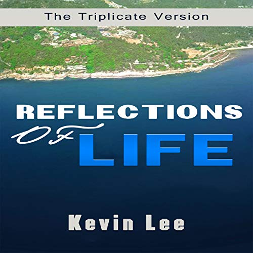 Reflections of Life: The Triplicate Version audiobook cover art