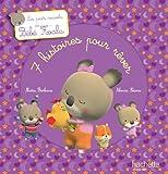 Les petits recueils de Bébé Koala - 7 histoires pour rêver