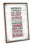 TypeStoff Holzschild mit Spruch – SELBSTGESPÄCHE – im