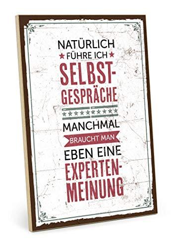 TypeStoff Holzschild mit Spruch – SELBSTGESPÄCHE – im Vintage-Look mit Zitat als Geschenk und Dekoration zum Thema Gespräch und Experte (19,5 x 28,2 cm)