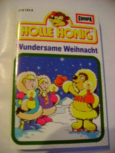 Holle Honig: Wundersame Weihnacht
