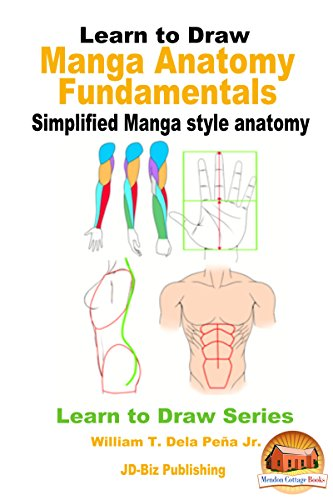 Learn to Draw - Manga Anatomy Fundamentals - Simplified Manga style anatomy (Learn to Draw Series Book 23) (English Edition)