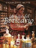 La hija del boticario: Una joven herboralia se abre camino en el Londres del siglo XVII (Nueva Historia)