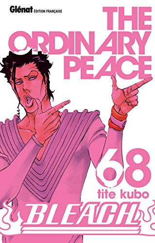 Bleach - Tome 68: The ordinary peace