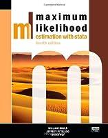 Maximum Likelihood Estimation with Stata, Fourth Edition