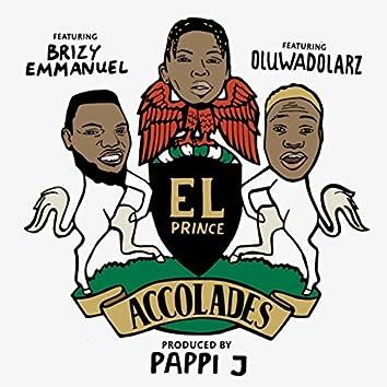 Accolades (feat. Brizy Emmanuel & Oluwadolarz)