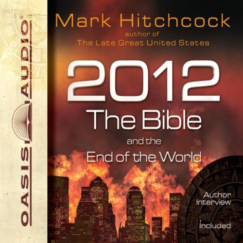 2012, the Bible, and the End of the World cover art