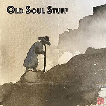 Old Soul Stuff