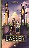 Lasser, détective des dieux, Intégrale 1 - Tome 1 : Un privé sur le Nil ; Tome 2 : Un mariage à l'égyptienne ; Tome 3 : Mystère en Atlantide ; Le sage qui entre dans la paix