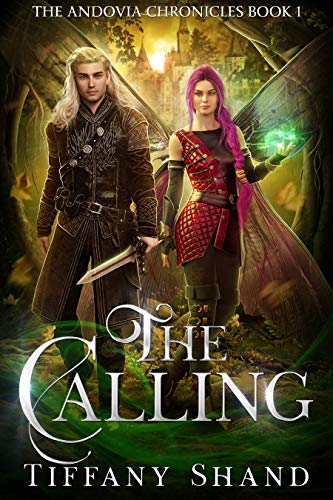 The Calling (The Andovia Chronicles Book 2)