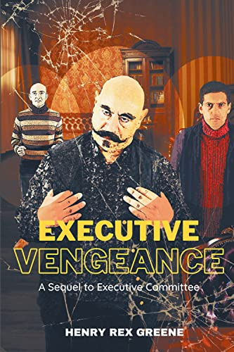 Executive Vengeance: A Sequel to Executive Committee (English Edition)