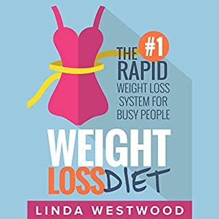 Weight Loss Diet: The #1 Rapid Weight Loss System for Busy People cover art