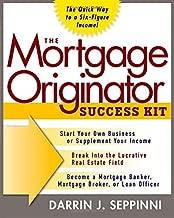 The Mortgage Originator Success Kit