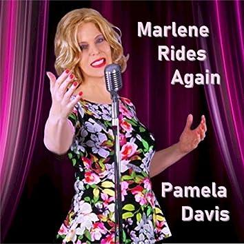 Marlene Rides Again