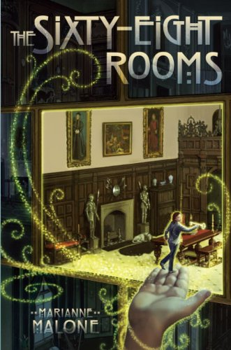The Sixty-Eight Rooms (The Sixty-Eight Rooms Adventures Book 1) (English Edition)